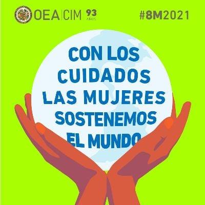DÍA INTERNACIONAL DE LA MUJERLos trabajos de cuidados de las mujeres sostienen el mundohttps://mailchi.mp/84ea123062f0/8...