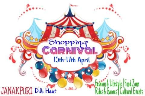 15,16,17 April, shopping carnival, ''sale hi sale''Venue : Dilli haat, janakpuri showcase your products,cultural program...